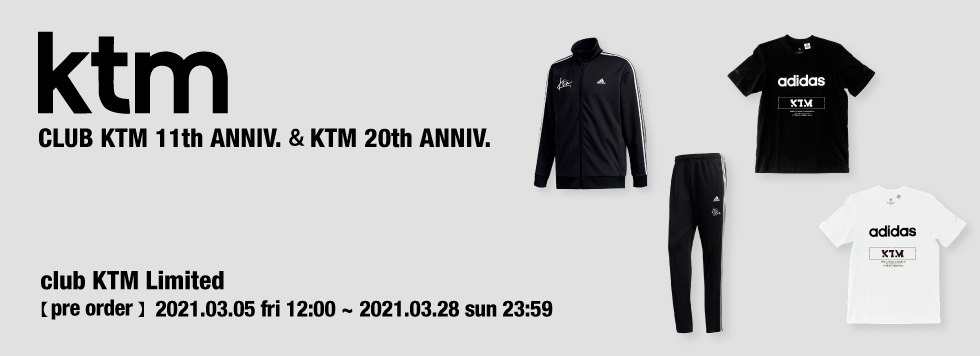 CLUBケツメイシ会員様限定「ktm adidas CLUB KTM 11th ANNIV.&KTM 20th ANNIV.」完全受注販売決定!!